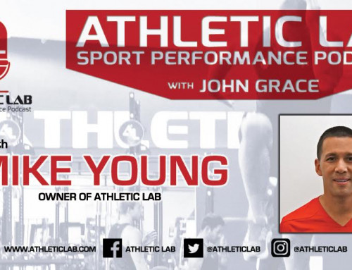 Athletic Lab Sport Performance Podcast: Episode #9 – Q&A with Mike Young