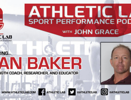 Athletic Lab Sport Performance Podcast: Episode #7 – Dan Baker