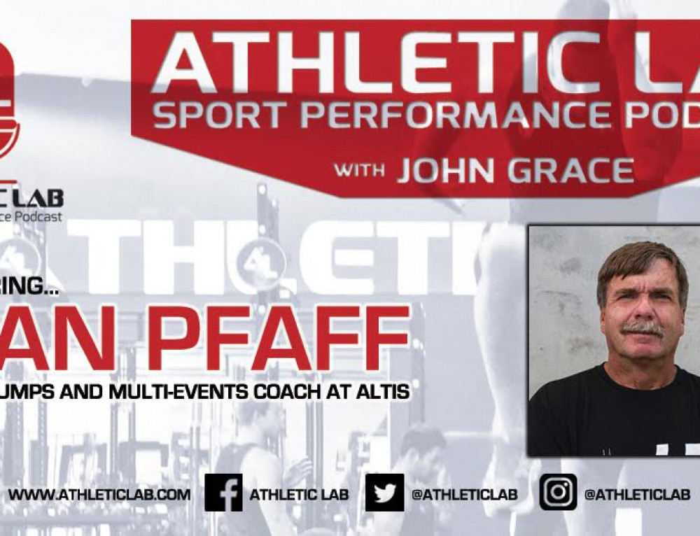 Athletic Lab Sport Performance Podcast: Episode #10 – Dan Pfaff